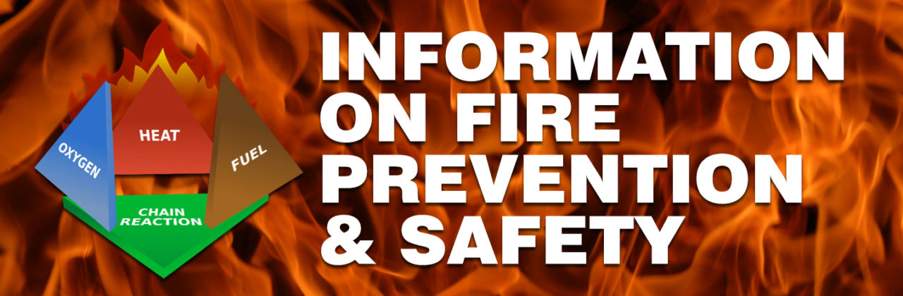 Information On Fire Prevention, Fire Safety & Fire Clean Up