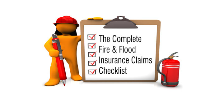The Complete Fire & Flood Insurance Claims Checklist